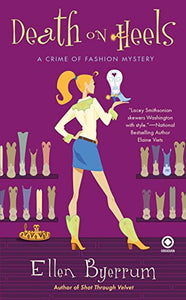 Death on Heels: A Crime of Fashion Mystery