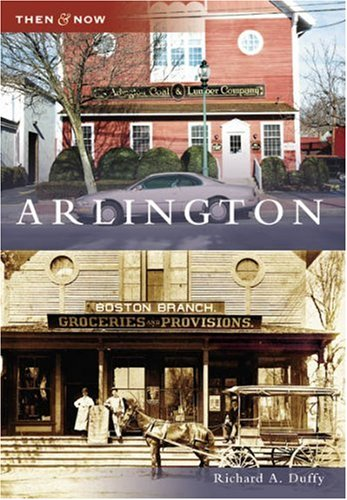Arlington   (MA)   (Then  &  Now)