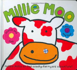 Millie Moo Touch and Feel Picture Book (Touch and Feel Picture Books)