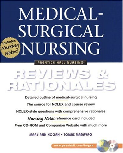 Medical-Surgical Nursing: Reviews and Rationales (Prentice Hall Nursing Reviews & Rationales Series)