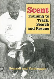 Scent: Training to Track, Search and Rescue