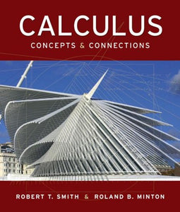 Calculus: Concepts and Connections
