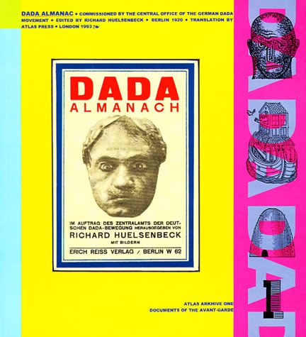 The Dada Almanac (Atlas Arkhive, 1)