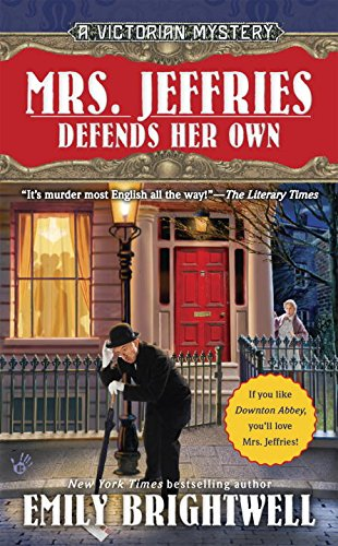 Mrs. Jeffries Defends Her Own (A Victorian Mystery)