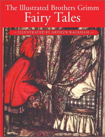 The Illustrated Brothers Grimm Fairy Tales