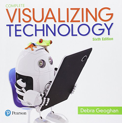 Visualizing Technology Complete (6th Edition) (Geoghan Visualizing Technology Series)