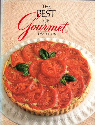 2: The Best of Gourmet: 1987 Edition: All of the Beautifully Illustrated Menus from 1986 Plus over 500 Selected Recipes