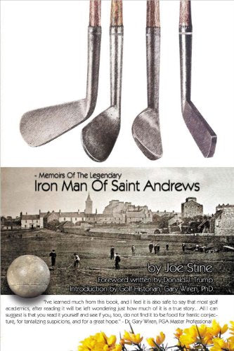 Memoirs of the Legendary Iron Man of Saint Andrews