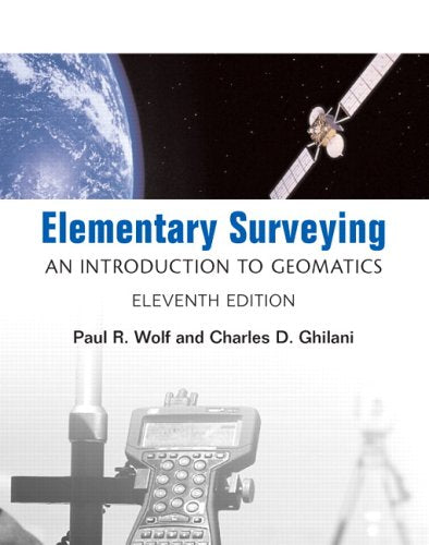 Elementary Surveying: An Introduction to Geomatics (11th Edition)