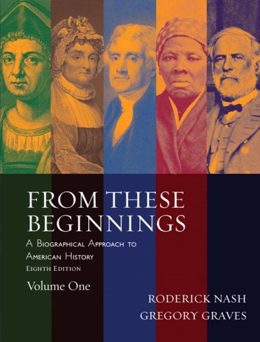 From These Beginnings, Volume 1 (8th Edition)