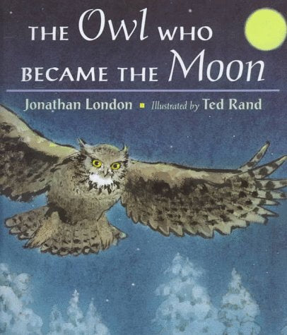 The Owl Who Became the Moon