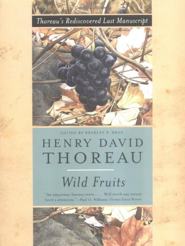 Wild Fruits: Thoreau's Rediscovered Last Manuscript