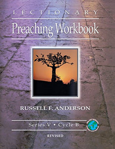 Lectionary Preaching Workbook, Series V, Cycle B, revised