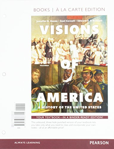 1: Visions of America: A History of the United States, Volume One,  Books a la Carte Edition (3rd Edition)