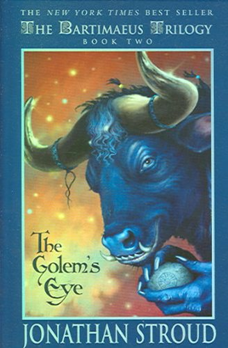 The Golem's Eye (The Bartimaeus Trilogy, Book 2)