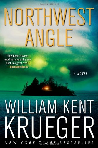 Northwest Angle: A Novel (Cork O'Connor Mystery Series)