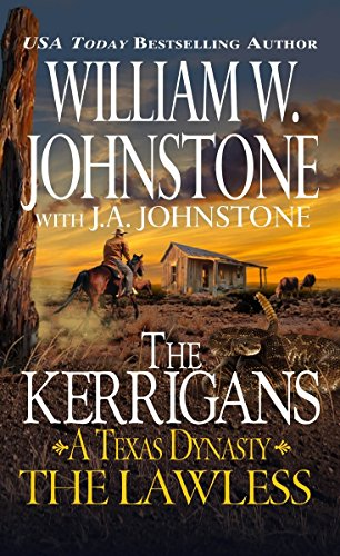 The Lawless (The Kerrigans A Texas Dynasty)
