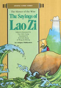 Sayings of Lao Zi/1 (Asiapac Comic Series)