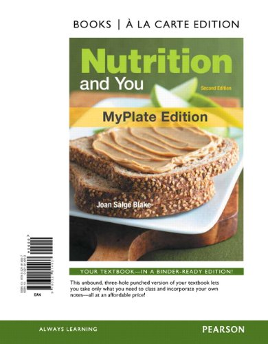 Nutrition and You, MyPlate Edition, Books a la Carte Edition (2nd Edition)