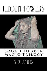 Hidden Powers: The Hidden Magic Trilogy