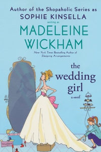 The Wedding Girl: A Novel