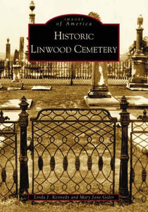 Historic Linwood Cemetery (Images of America: Georgia)