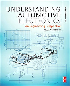 Understanding Automotive Electronics, Eighth Edition: An Engineering Perspective