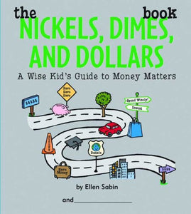 The Nickels, Dimes, and Dollars Book