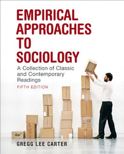 Empirical Approaches to Sociology: A Collection of Classic and Contemporary Readings (5th Edition)