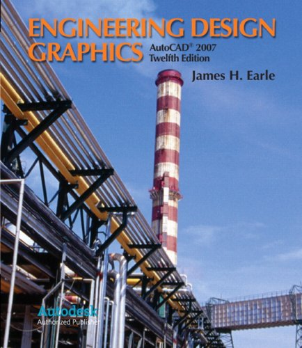 Engineering Design Graphics with AutoCAD 2007 (12th Edition)