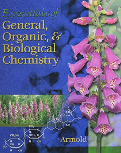 Essentials of General, Organic, and Biochemistry