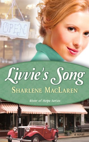 Livvie's Song (River Of Hope, Book 1)