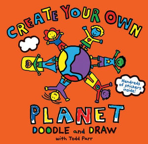 Todd Parr Create Your Own Planet! Doodle and Draw
