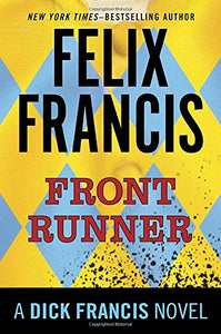 Front Runner: A Dick Francis Novel