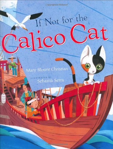 If Not For The Calico Cat
