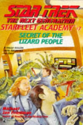 Secret of the Lizard People (Star Trek, The Next Generation: Starfleet Academy No. 7)