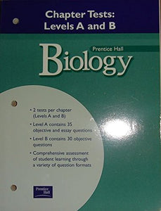 Biology: Chapter Tests: Levels a and B