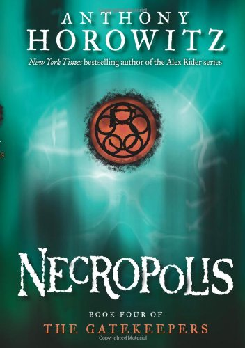 Necropolis (The Gatekeepers #4)