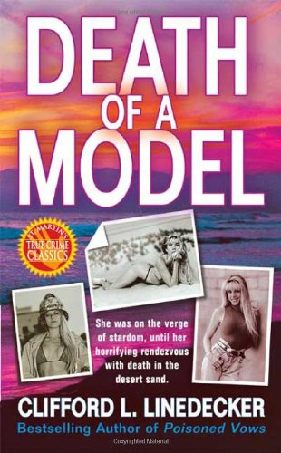 Death of a Model (St. Martin's True Crime Library)