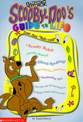Scooby-doo's Guide To Life