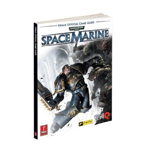 Warhammer 40,000: Space Marine: Prima Official Game Guide