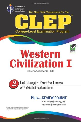 2: CLEP Western Civilization I The Best Test Preparation for the CLEP Western Civilization I (REA)