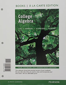 College Algebra, Books a la Carte Edition plus MyLab Math with Pearson eText -- Access Card Package (12th Edition)