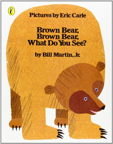 Brown Bear, Brown Bear, What Do You See? (Picture Puffin)