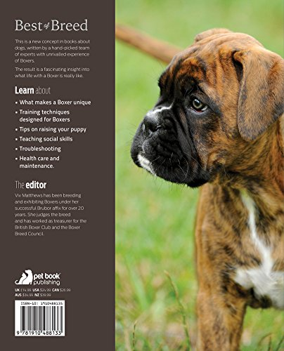 The Boxer: Your Essential Guide From Puppy To Senior Dog (Best of Breed)