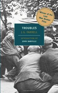 Troubles (New York Review Books Classics)