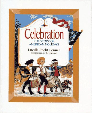 Celebration: The Story of American Holidays