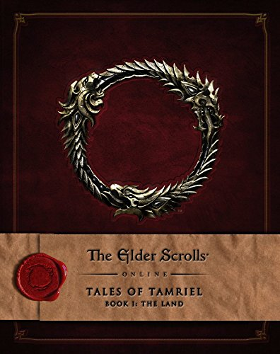 1: The Elder Scrolls Online: Tales of Tamriel, Book I: The Land