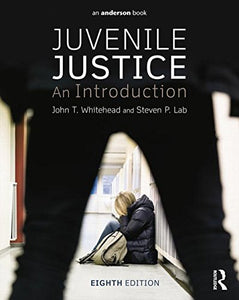 Juvenile Justice: An Introduction