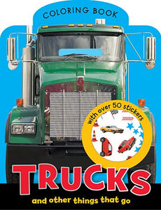 Trucks and Other Things That Go